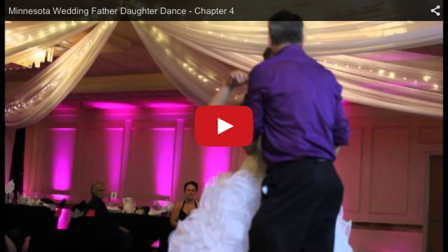 Minnesota Videography - Wedding Video Samples - Father Daughter Dance